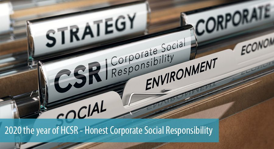 2020 the year of HCSR - Honest Corporate Social Responsibility