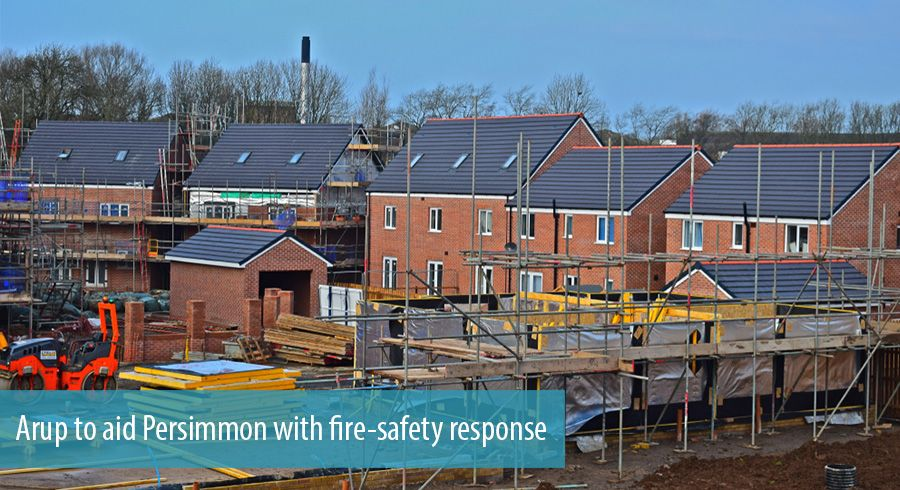 Arup to aid Persimmon with fire-safety response