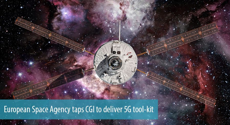 European Space Agency taps CGI to deliver 5G tool-kit