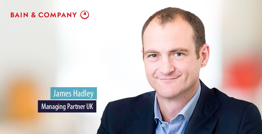 James Hadley named Bain & Company UK Managing Partner