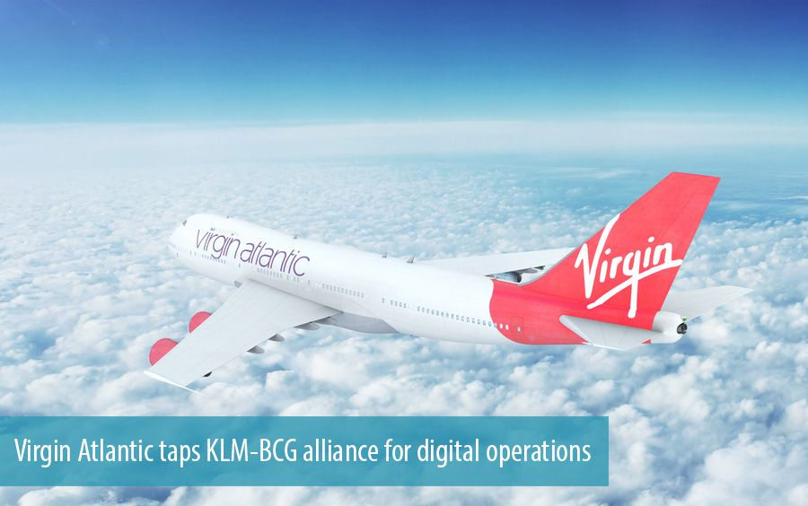 Virgin Atlantic taps KLM-BCG alliance for digital operations