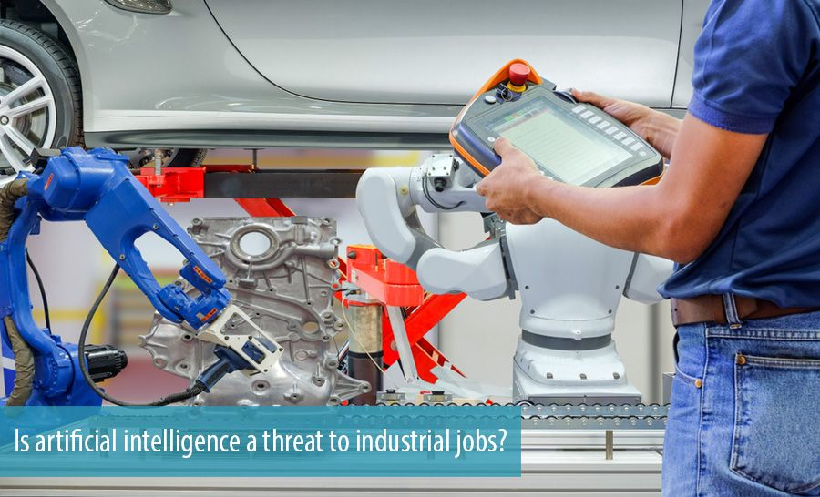 Is artificial intelligence a threat to industrial jobs?