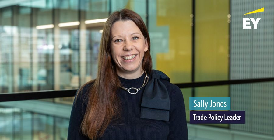 EY appoints Sally Jones as Trade Policy Leader