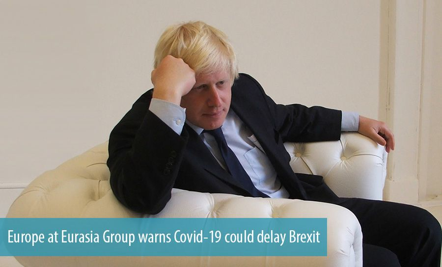 Europe at Eurasia Group warns Covid-19 could delay Brexit