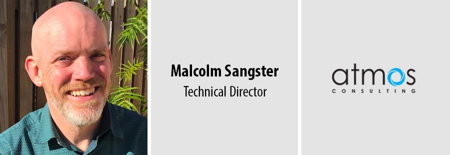 Malcolm Sangster, Technical Director at Atmos Consulting