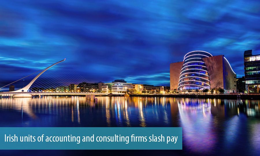 Irish units of accounting and consulting firms slash pay