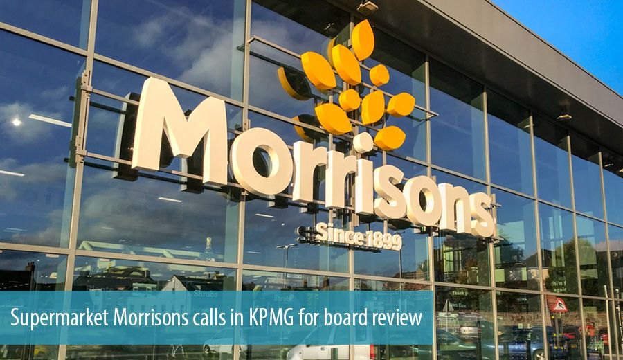 Supermarket Morrisons calls in KPMG for board review