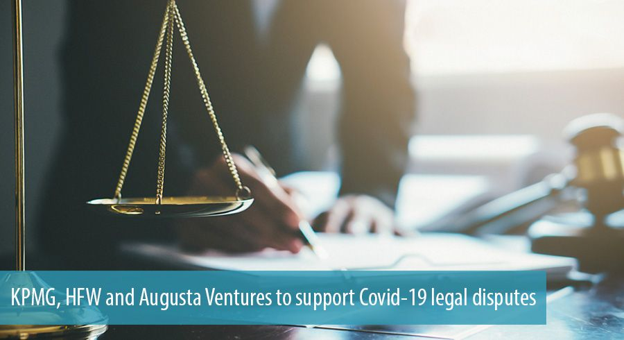 KPMG, HFW and Augusta Ventures to support Covid-19 legal disputes