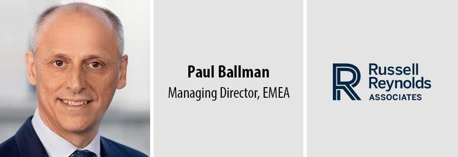 Russell Reynolds names Paul Ballman head of EMEA leadership wing