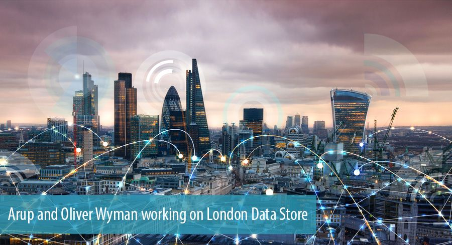 Arup and Oliver Wyman working on London Data Store