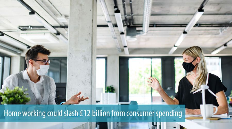 Home working could slash £12 billion from consumer spending