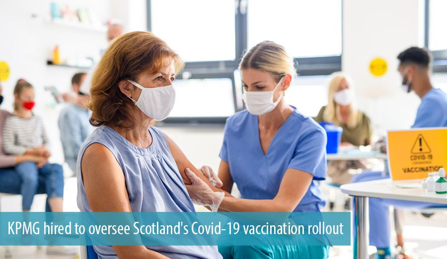 KPMG hired to oversee Scotland's Covid-19 vaccination rollout