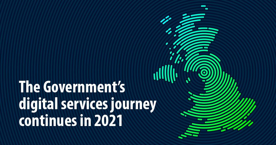 The Government's digital services journey continues in 2021