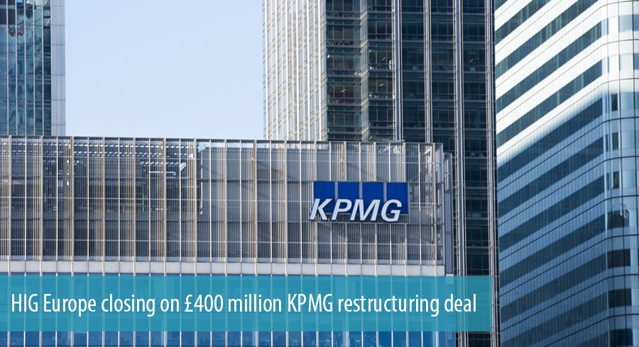 HIG Europe closing on £400 million KPMG restructuring deal.spot.psd