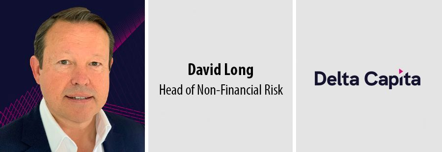 David Long, Head of Non-Financial Risk, Delta Capita