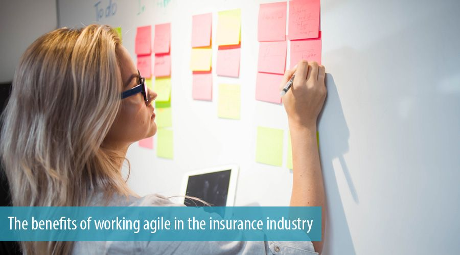 The benefits of working agile in the insurance industry