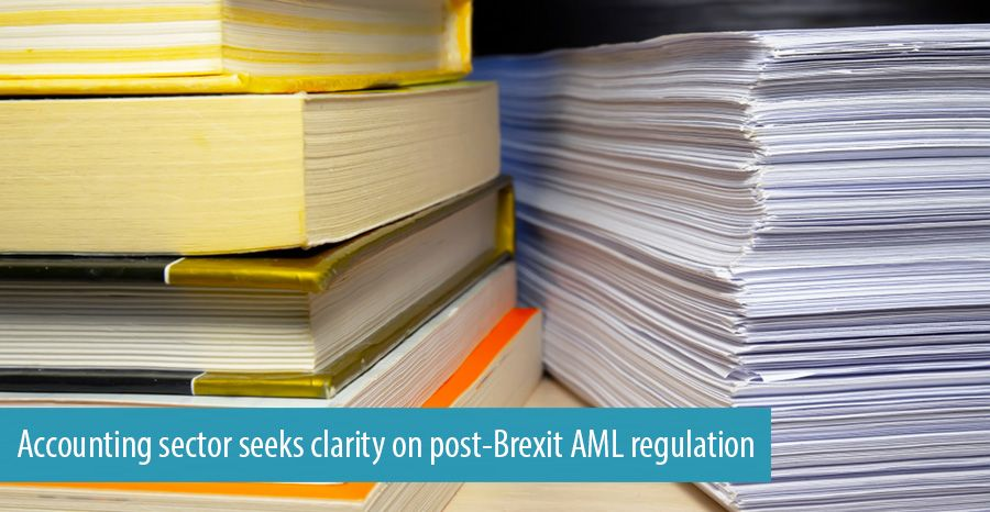 Accounting sector seeks clarity on post-Brexit AML regulation