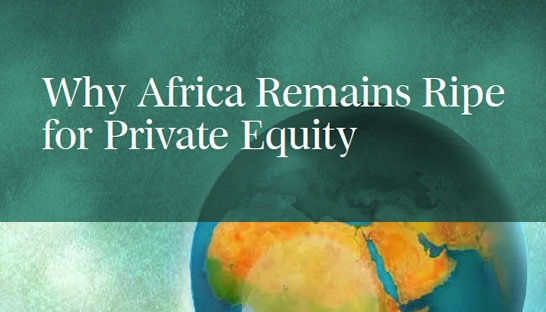 African markets are ripe to absorb more private equity investment