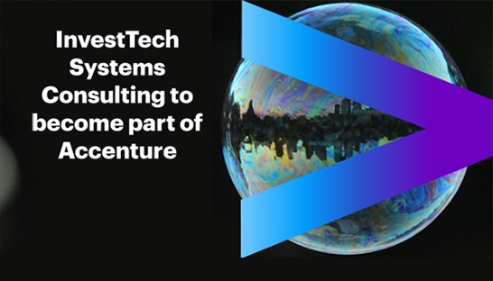 Accenture acquires InvestTech Systems Consulting for undisclosed sum