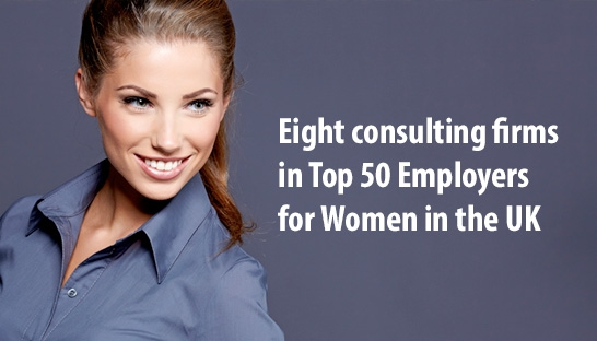 Eight consulting firms in Top 50 Employers for Women in the UK