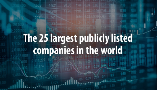 The 25 largest publicly listed companies in the world