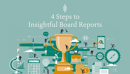 Four steps to more insightful Board meetings and reports
