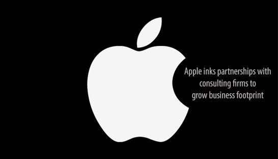 Apple inks partnerships with consulting firms to grow business footprint