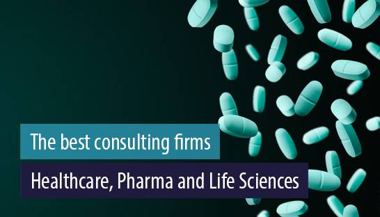 The best consulting firms for Healthcare, Pharma and Life