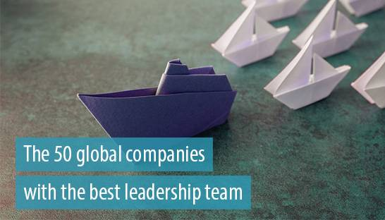 The 50 global companies with the best leadership team