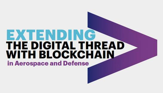 Blockchain could boost Aerospace and Defence digital thread performance