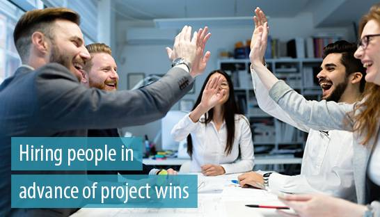 Buoyant professional services firms are hiring people in advance of project wins