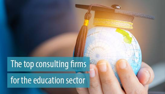 The top consulting firms and financial advisors for the education sector