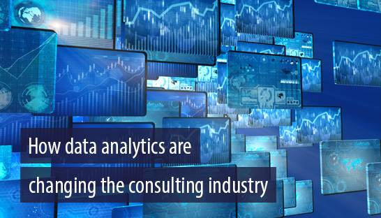 How data analytics are changing the consulting industry