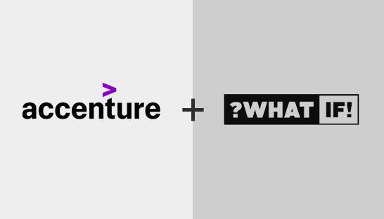 Accenture purchases UK-based innovation firm ?What If!