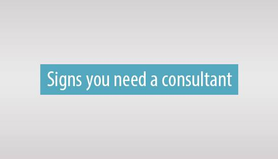 Types of business consultants and signs you need one
