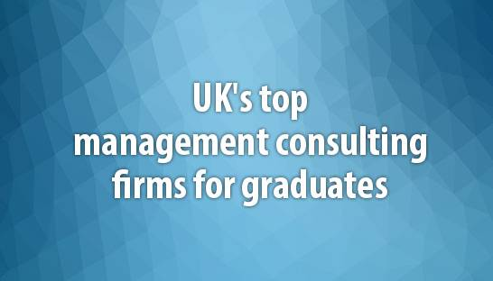UK's top management consulting firms for graduates