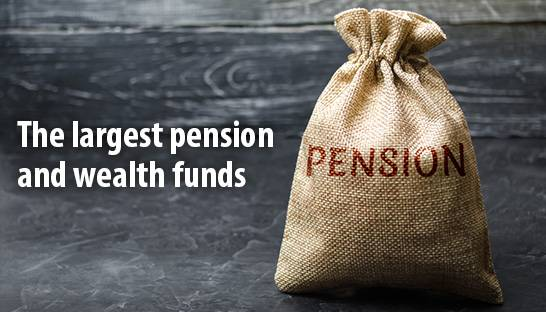 The world's largest pension and sovereign wealth funds