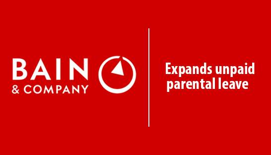 Bain & Company expands unpaid parental leave scheme in UK