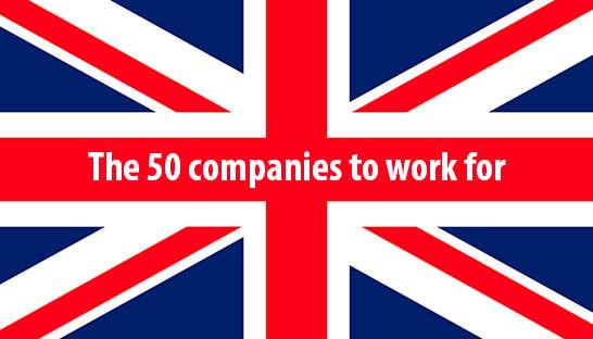 The 50 best companies to work for in the UK