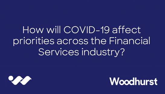 How Covid-19 will shift priorities across the financial services industry