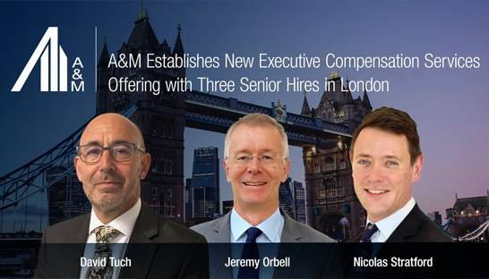 Alvarez & Marsal launches Executive Compensation arm in UK