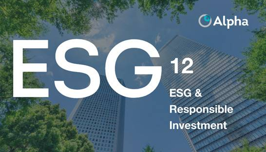 Alpha FMC launches ESG & Responsible Investing practice
