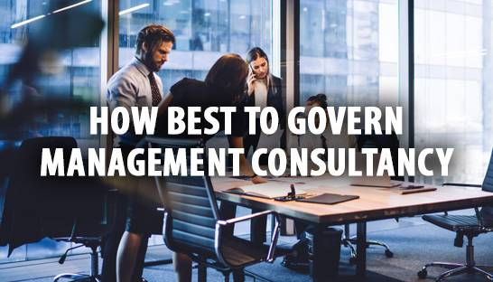 How best to govern management consultancy in the 21st century?