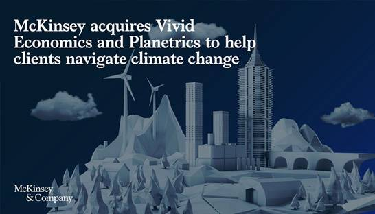 McKinsey acquires sustainability consultancy Vivid Economics