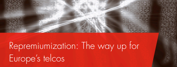 Bain & Company: Repremiumisation: The way up for Europe's telcos