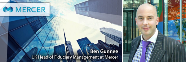 Ben Gunnee - UK Head of Fiduciary Management at Mercer