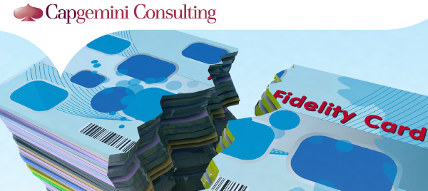 Capgemini Consulting - 'Fixing the cracks: reinventing loyalty programmes for the digital age'