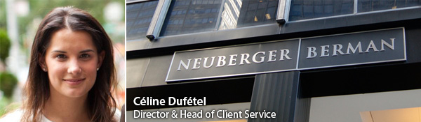 Celine Dufetel, Director & Head of Client Service at Neuberger Berman