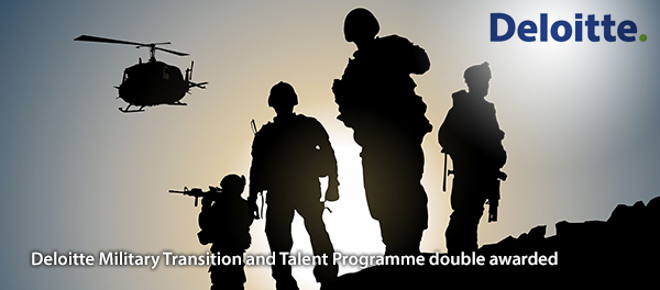Deloitte Military Transition and Talent Programme double awarded
