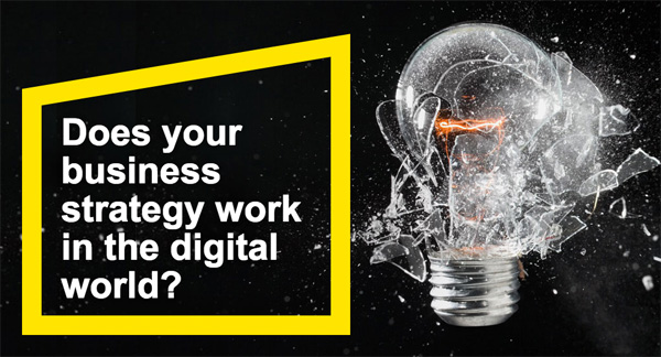 EY - How does your business strategy work in the digital world